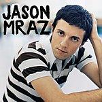 Jason Mraz Did You Get My Message? (Single)