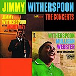 Jimmy Witherspoon The Concerts