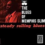 Memphis Slim Steady Rollin' Blues (Remastered)