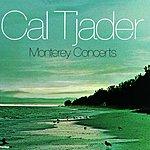 Cal Tjader Monterey Concerts