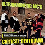 Ultramagnetic MC's Critical Beatdown (Re-Issue) (Extended Version)