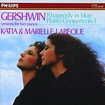 Marielle Labèque Rhapsody In Blue/Piano Concerto in F Major