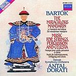 Antal Doráti The Miraculous Mandarin/Music For Strings, Percussion & Celesta