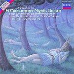 Felix Mendelssohn A Midsummer Night's Dream/Overtures