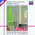 Alicia De Larrocha Piano Concerto/Fantaisie/Variations Symphoniques