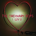The Ordinary Boys I Luv U/Can't Take My Eyes Off You