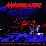 Annihilator Set The World On Fire (Parental Advsory)