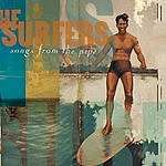 The Surfers Songs From The Pipe