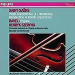 Henryk Szeryng Violin Concerto No.3/Havanaise/Introduction Et Rondo Capriccioso/Tzigane