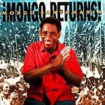 Mongo Santamaria Mongo Returns!