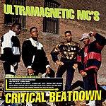 Ultramagnetic MC's Critical Beatdown (Extended Version)