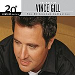 Vince Gill The Best Of Vince Gill: 20th Century Masters - The Millennium Collection