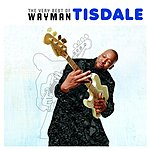 Wayman Tisdale The Very Best Of Wayman Tisdale