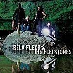 Béla Fleck & The Flecktones The Hidden Land
