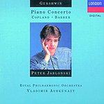 Peter Jablonski Piano Concerto in F/El Salón Mexicó/Piano Blues No.3/Ballade, Op.46/Three Preludes