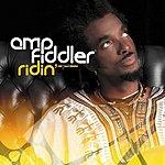 Amp Fiddler Ridin'/Faith (4-Track Maxi-Single)