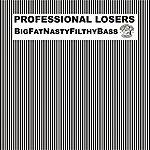 Professional Losers BigFatNastyFilthyBass (4-Track Maxi-Single)