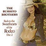 Burrito Brothers Back To the Sweethearts Of The Rodeo: Disc 2