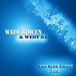 Wade Bowen The Blue Light (Live)