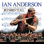 Ian Anderson Ian Anderson Plays The Orchestral Jethro Tull