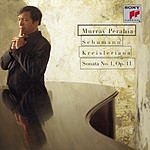 Murray Perahia Kreisleriana/Sonata No.1, Op.11