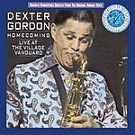 Dexter Gordon Homecoming: Live At The Village Vanguard (With Bonus Tracks)