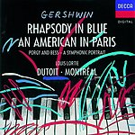 Louis Lortie An American In Paris/Rhapsody In Blue/Porgy And Bess: A Symphonic Picture