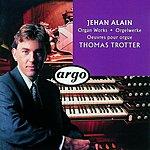 Thomas Trotter Trois Danses/Fantasmagorie/Première Fantaisie/Deuxième Fantaisie/Suite, JA.69-70, 82/Deux Danses à Agni Yavishta/Trois Pièces