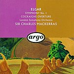Edward Elgar Symphony No.1 in A Flat Major, Op.55/Cockaigne Overture, Op.40 'In London Town'