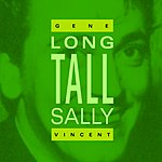 Gene Vincent Long Tall Sally