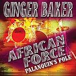Ginger Baker African Force - Palanquin's Pole