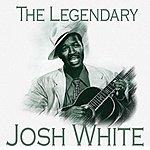 Josh White The Legendary Josh White