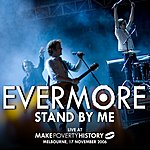 Evermore Stand By Me (Live)