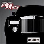 Mike Jones Mr. Jones (Single) (Parental Advisory)