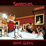 Switches Drama Queen (Single)