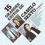 Camilo Sesto 15 Grandes Exitos De Camilo Sesto, Vol.2