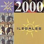 Ilegales Serie 2000: Ilegales