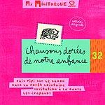 Les Petits Ecoliers Chantants De Bondy Chansons Dorées De Notre Enfance, Vol.5