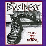 The Business Death II Dance
