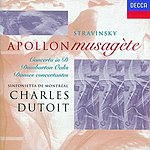Igor Stravinsky Apollon Musagète/Concerto in D Major/Dumbarton Oaks/Danses Concertantes