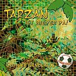 Gottlieb Wendehals Tarzan Ist Wieder Da! (5-Track Maxi-Single)