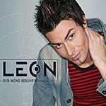 Leon Den Mond Berührn (Single)
