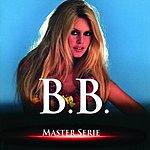 Brigitte Bardot Master Série (Remastered)