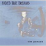 Tim Ponzek Faded Blue Dreams