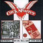 Cock Sparrer Running Riot In '84/Live & Loud