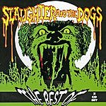 Slaughter & The Dogs The Best Of