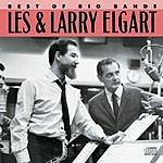 Les & Larry Elgart Best Of The Big Bands