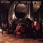 Mtume You, Me And He