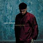 Leon Parker Awakening