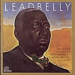 Leadbelly Includes: Legendary Performances Never Before Released